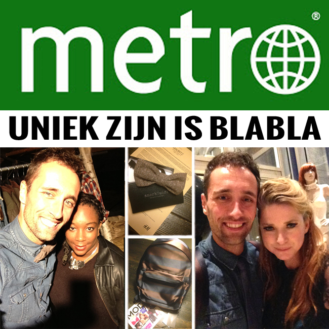 Uniek is blabla - metro mode - indepaskamer BLOG.
